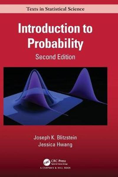 Introduction to Probability, Second Edition - Joseph K. Blitzstein