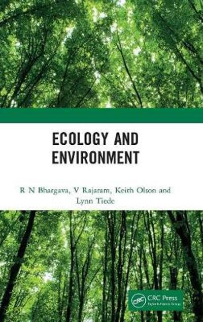 Ecology and Environment - R. N. Bhargava