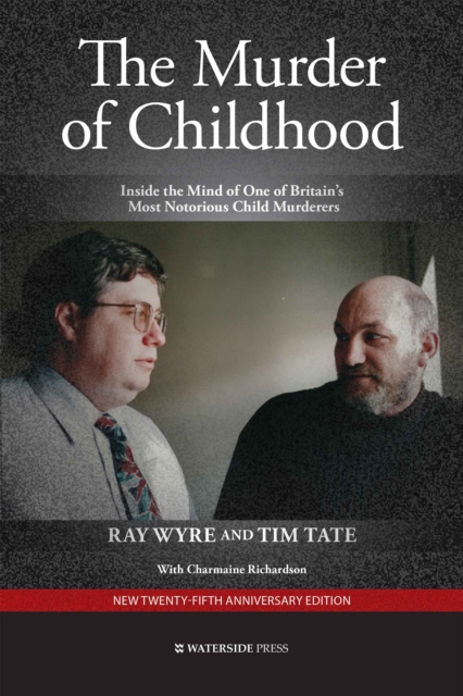 Murder of Childhood - Ray Wyre