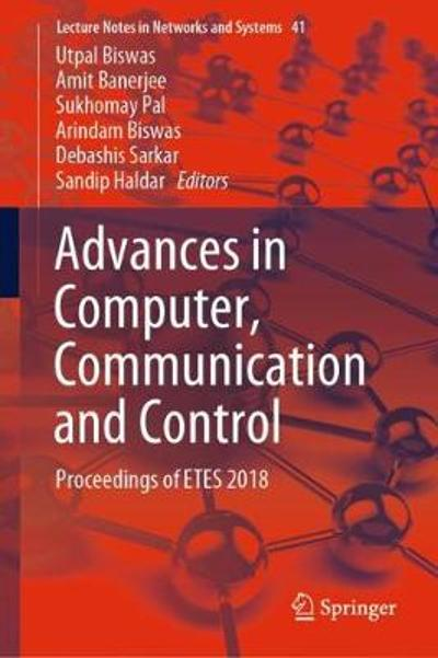 Advances in Computer, Communication and Control - Utpal Biswas