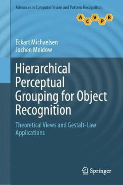 Hierarchical Perceptual Grouping for Object Recognition - Eckart Michaelsen