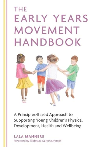 The Early Years Movement Handbook - Lala Manners
