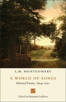 A World of Songs - L.M. Montgomery