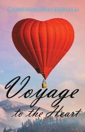 Voyage to the Heart - Cameron MacDonald
