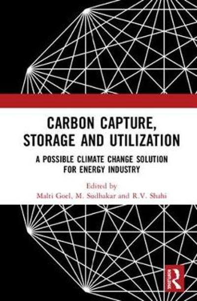 Carbon Capture, Storage and Utilization - Malti Goel