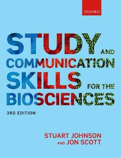 Study and Communication Skills for the Biosciences - Stuart Johnson