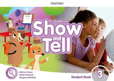 Show and Tell: Level 3: Student Book Pack -