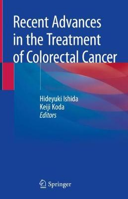 Recent Advances in the Treatment of Colorectal Cancer - Hideyuki Ishida