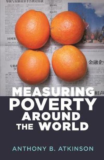 Measuring Poverty around the World - Anthony B. Atkinson