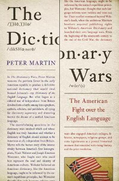 The Dictionary Wars - Peter Martin