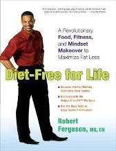 Diet-Free for Life - Robert Ferguson