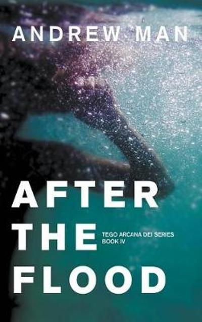 After the Flood - Andrew Man