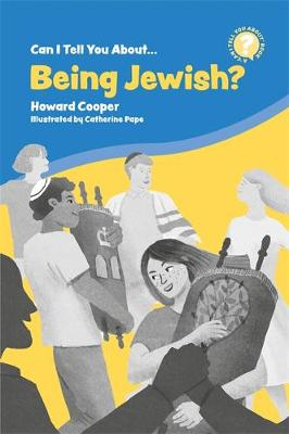 Can I Tell You About Being Jewish? - Howard Cooper