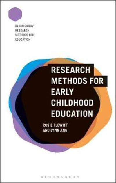 Research Methods for Early Childhood Education - Rosie Flewitt