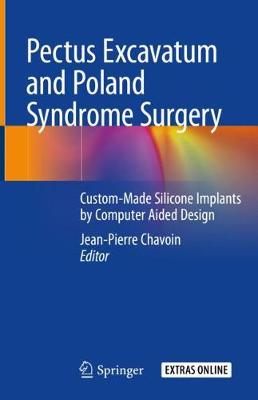 Pectus Excavatum and Poland Syndrome Surgery - Jean-Pierre Chavoin