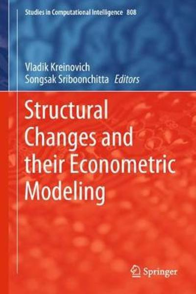 Structural Changes and their Econometric Modeling - Vladik Kreinovich