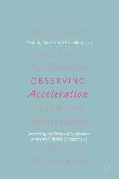 Observing Acceleration - Peter W. Roberts