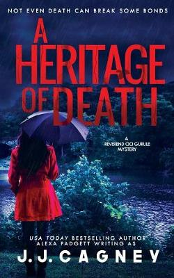 A Heritage of Death - J J Cagney