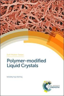 Polymer-modified Liquid Crystals - Ingo Dierking