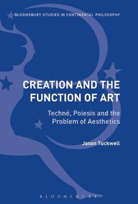 Creation and the Function of Art - Jason Tuckwell