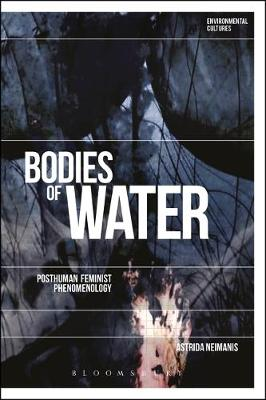 Bodies of Water - Astrida Neimanis