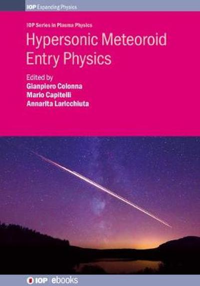 Hypersonic Meteoroid Entry Physics - Gianpiero Colonna
