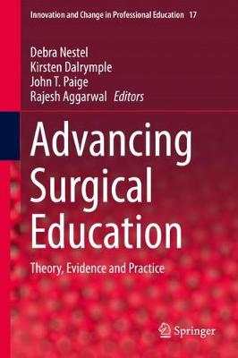 Advancing Surgical Education - Debra Nestel