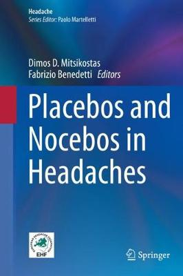 Placebos and Nocebos in Headaches - Dimos D. Mitsikostas