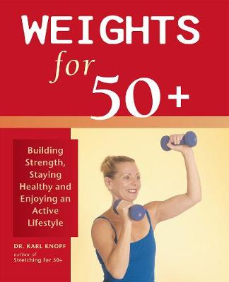 Weights for 50+ - Karl Knopf