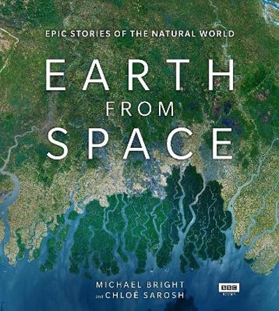 Earth from Space - Michael Bright