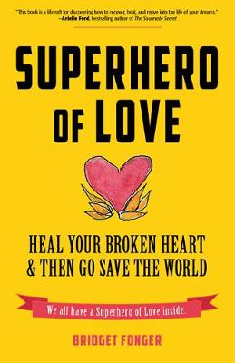 Superhero of Love - Bridget Fonger