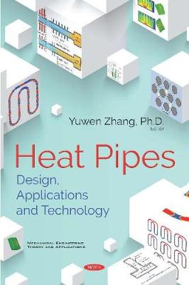 Heat Pipes - Yuwen Zhang
