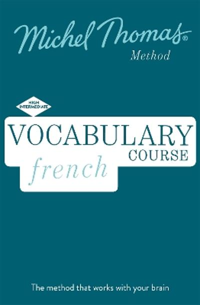 French Vocabulary Course (Learn French with the Michel Thomas Method) - Helene Bird