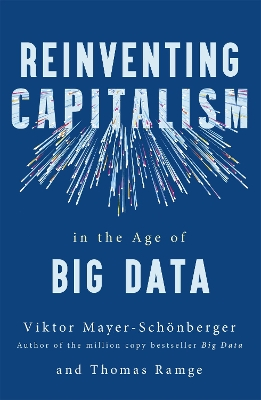 Reinventing Capitalism in the Age of Big Data - Viktor Mayer-Schonberger