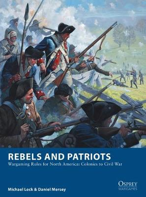 Rebels and Patriots - Michael Leck