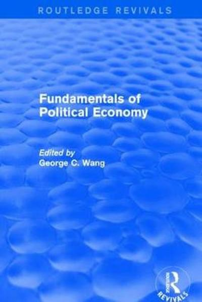 Revival: Fundamentals of Political Economy (1977) - Xiaohu (Shawn) Wang