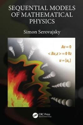 Sequential Models of Mathematical Physics - Simon Serovajsky