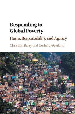 Responding to Global Poverty - Christian Barry
