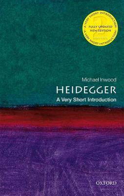 Heidegger: A Very Short Introduction - Michael Inwood