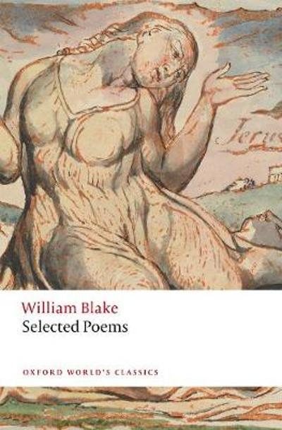 William Blake: Selected Poems - William Blake