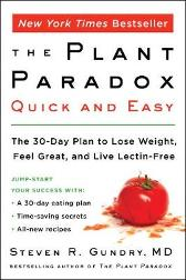 The Plant Paradox Quick and Easy - Dr. Steven R Gundry, MD