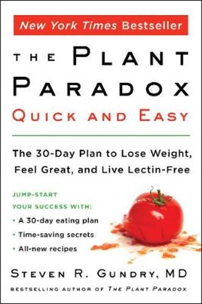 The Plant Paradox Quick and Easy - Steven R. Gundry