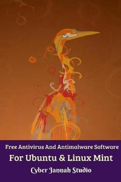Free Antivirus And Antimalware Software For Ubuntu And Linux Mint - Cyber Jannah Studio