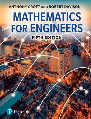 Mathematics for Engineers - Tony Croft