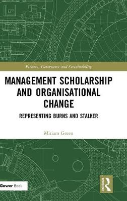 Management Scholarship and Organisational Change - Miriam Green