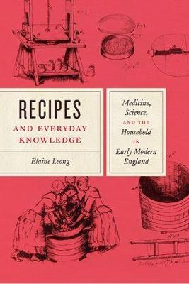 Recipes and Everyday Knowledge - Elaine Leong