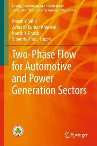 Two-Phase Flow for Automotive and Power Generation Sectors - Kaushik Saha