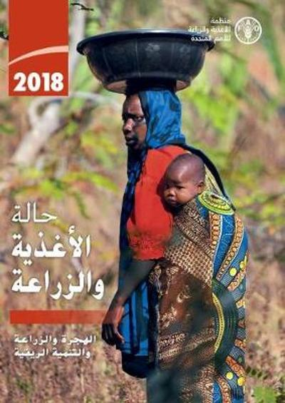 The State of Food and Agriculture 2018 (Arabic Edition) - Food and Agriculture Organization of the United Nations