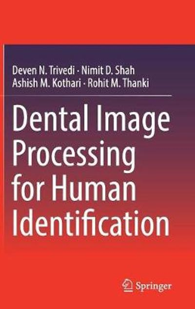 Dental Image Processing for Human Identification - Deven N. Trivedi