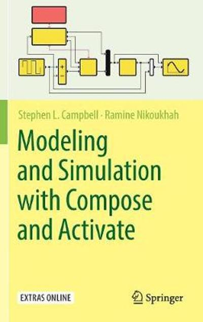 Modeling and Simulation with Compose and Activate - Stephen L. Campbell